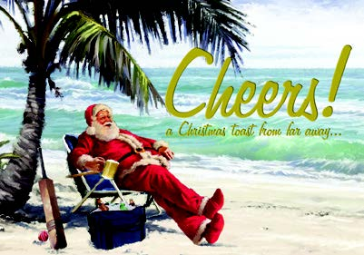 CHRISTMAS CARD-SANTA ON BEACH Retail: $2.59 Unit pack 4 Inside: May all your Christmases be warm...