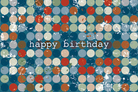 RETROSCOPE - NEUTRAL SPOTS general birthday greeting card. Retail: $2.99 Unit pack 6. Inside: Enjoy this special day!
