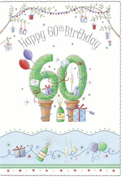 Topiary trees- 60th age male birthday card. Retail $3.99. Unit Quantity 6. Inside: Enjoy every minute of this special day...