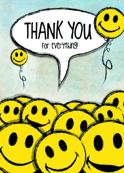 Smile balloons- Thank you greeting card. Retail: $3.49. Unit pack: 6. Inside: You've always gone above and beyond to make me smile...