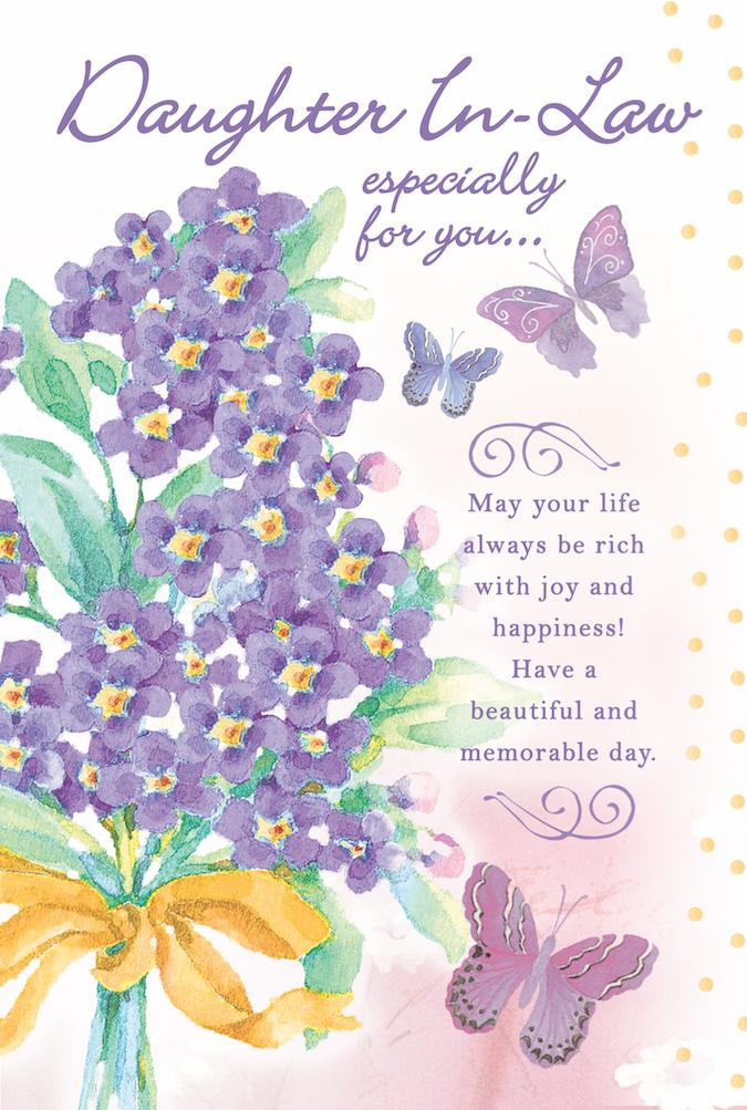 Violets and butterflies themed Daughter-in-Law birthday greeting card. Inside Whatever your dreams, big or small, may this be the year they all come true. Unit pack of 6 cards. Retail $3.99