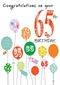 Balloons- 65th age general birthday card. Retail $2.99. Unit Quantity 6. Inside: Enjoy every moment of your special day..
