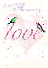 Anniversary greeting card Retail: $3.99 Unit pack 6 Inside: May our love and devotion...