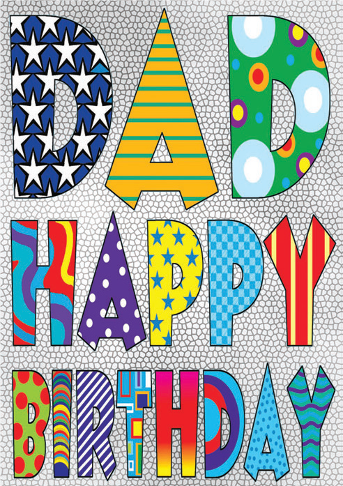 Crazy letters- Father family birthday card. Retail $2.99. Unit Quantity 6. Inside: Here's to you, dad with loves of love for your best birthday ever!