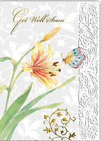 Lily and butterfly themed embossed die cut get well greeting card from Carol Wilson Fine Arts Inside: Sending get well wishes so you feel better soon. Retail: $4.25 Unit pack 6