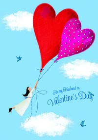 Lady and heart balloons-Husband- Valentine's greeting card. Unit Quantity: 3. Retail: $3.99. Inside: I love you more and more every day...