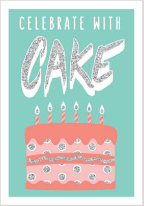 Cake Celebration card from the Glitz collection. Retail $3.99. Unit Quantity 6. Inside: Blank