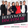 HOLLYWOOD DISCLOSURE - SEASON 2 - SOCIAL MEDIA & BRAND AMPLIFIER PACKAGE (4)
