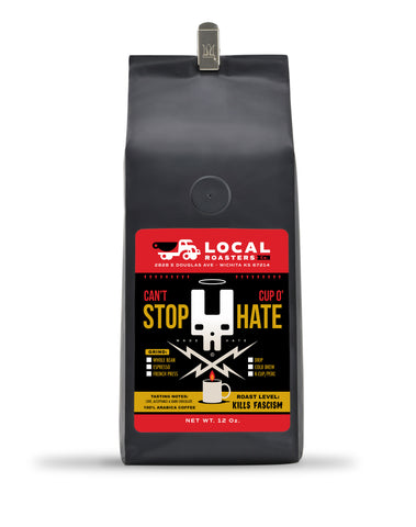 Can't Stop Cup O' Hate 12 Oz.