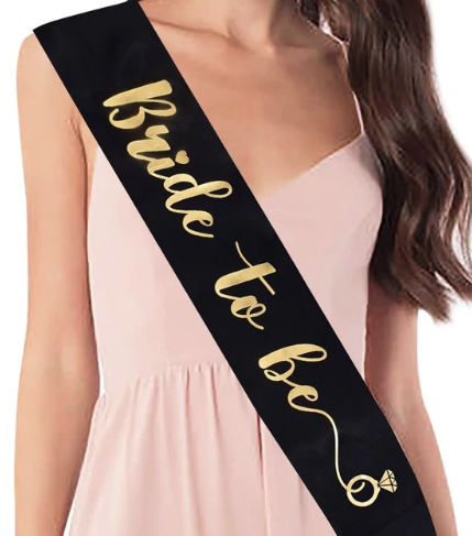 10 Choices Bride to Be Sash Compilations