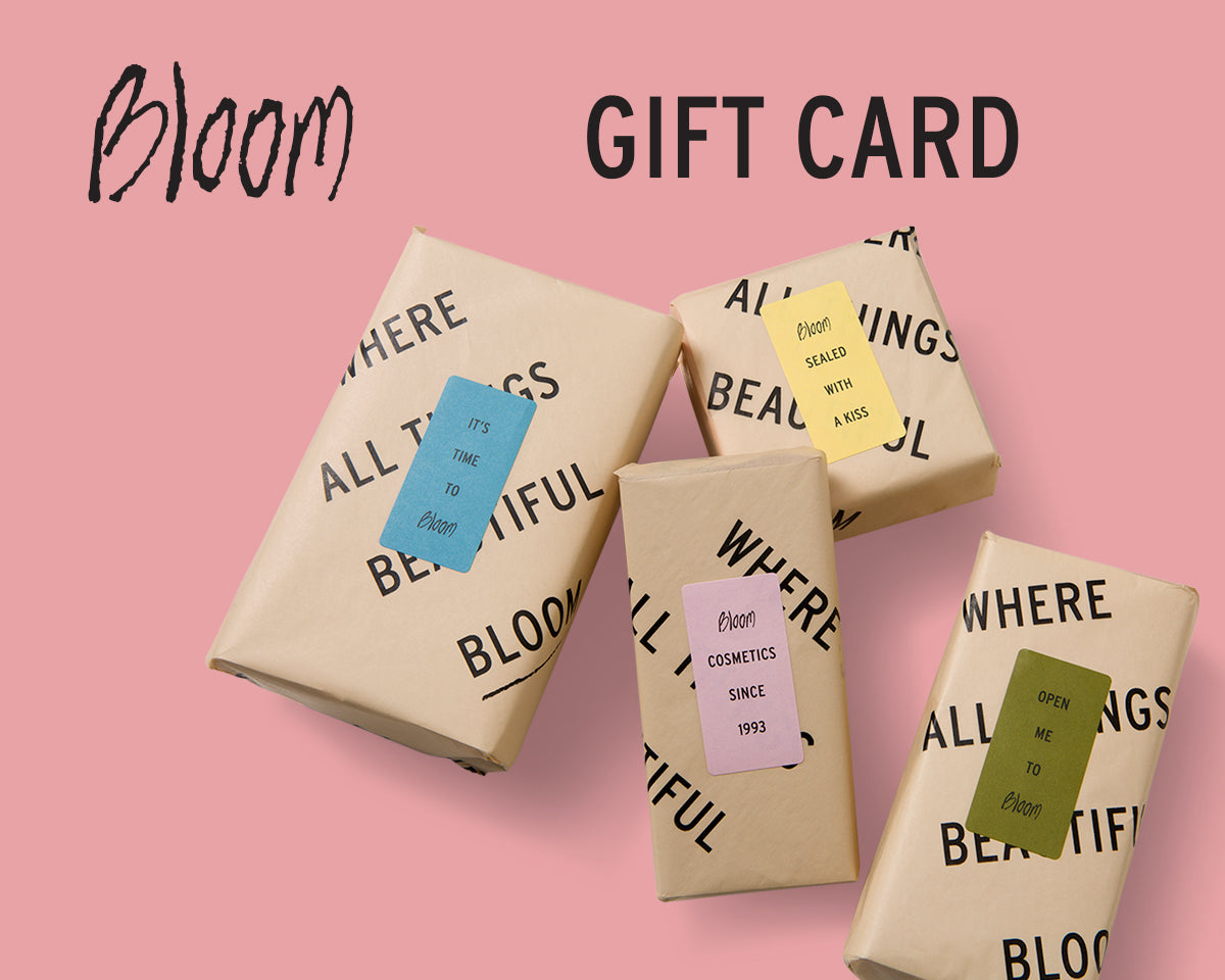 GIFT CARD bloomcosmetics.com