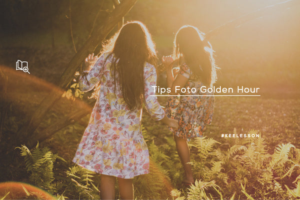 Tips Foto Golden Hour