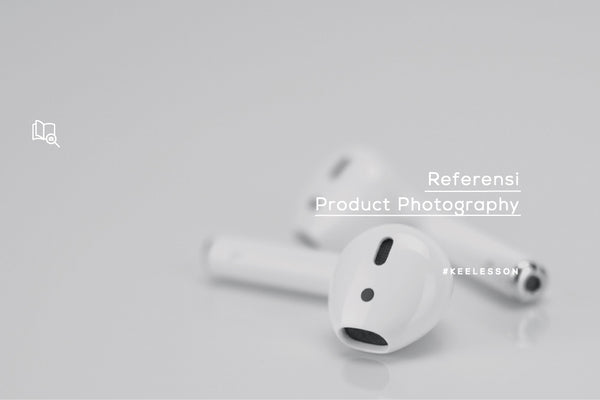 Referensi Product Photography