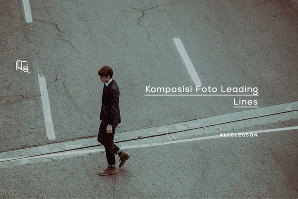 Komposisi Leading Lines
