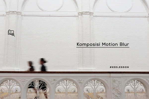 Komposisi Motion Blur