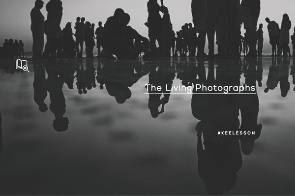 The Living Photographs