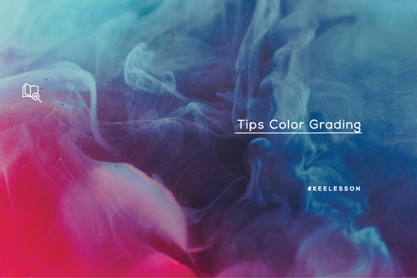 Tips Color Grading