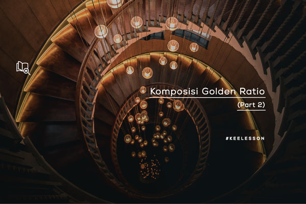 Komposisi Golden Ratio (Part 2)