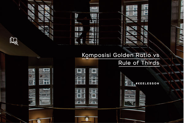 Komposisi Golden Ratio vs Rule of Thirds