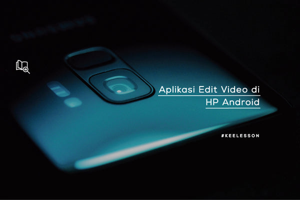Aplikasi Edit Video Vlog di HP Android
