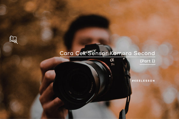 Cara Cek Sensor Kamera Second (Part 1)