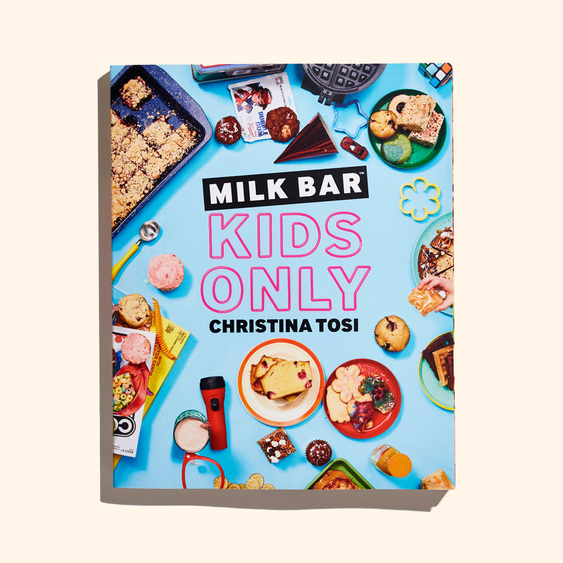 Milk Bar Kids Only Cookbook Front Cover