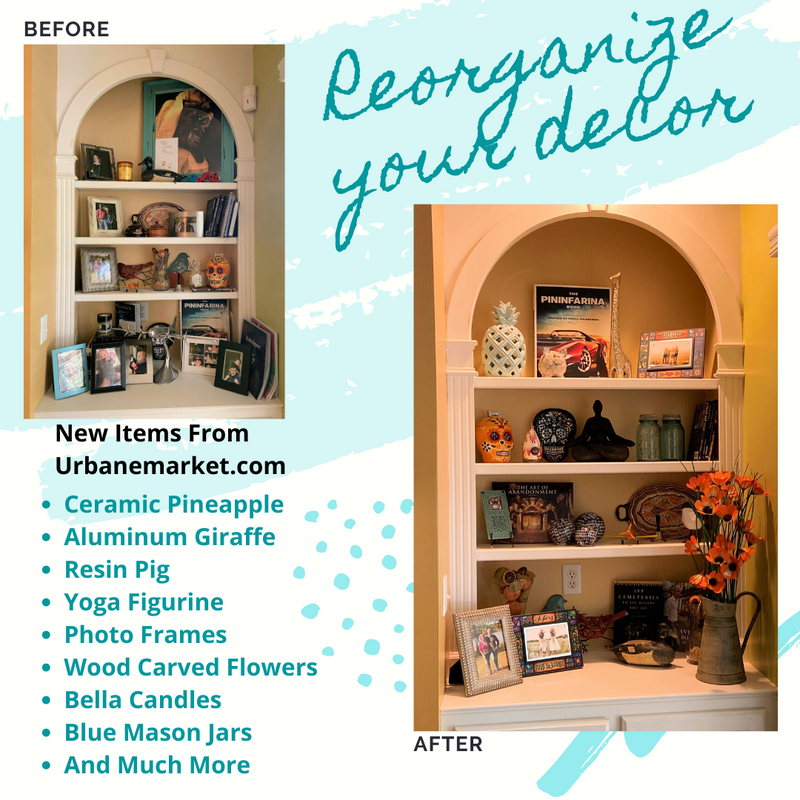 Reorganize Your Decor