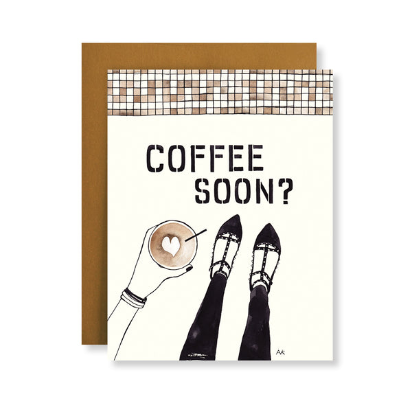 coffee soon? friendship card