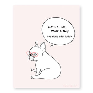Got Up French Bulldog Art Print