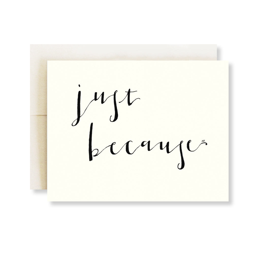 just because calligraphy card