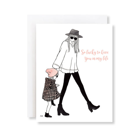 mom and daughter lucky to have you card