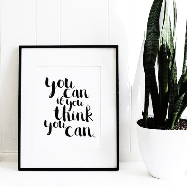 you can inspiration quote art print