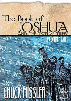 Joshua and The Twelve Tribes: An Expositional Commentary