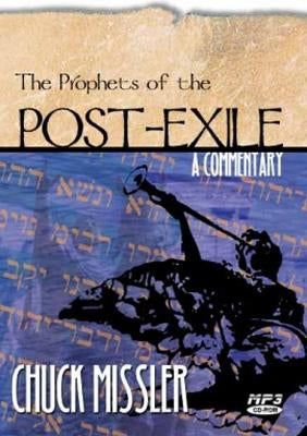 The Prophets of the Post Exile: Haggai, Zechariah, & Malachi