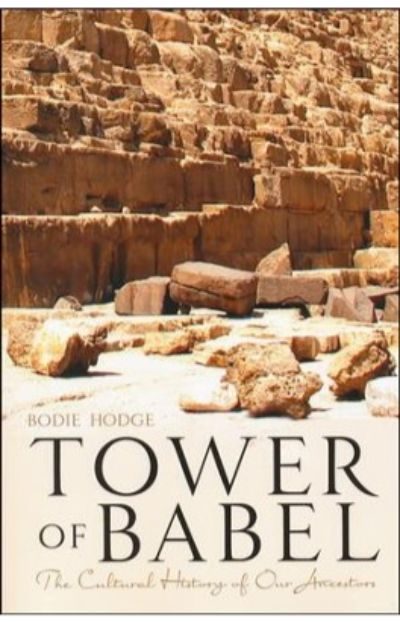 The Tower Of Babel - The Cultural History Of Our Ancestors