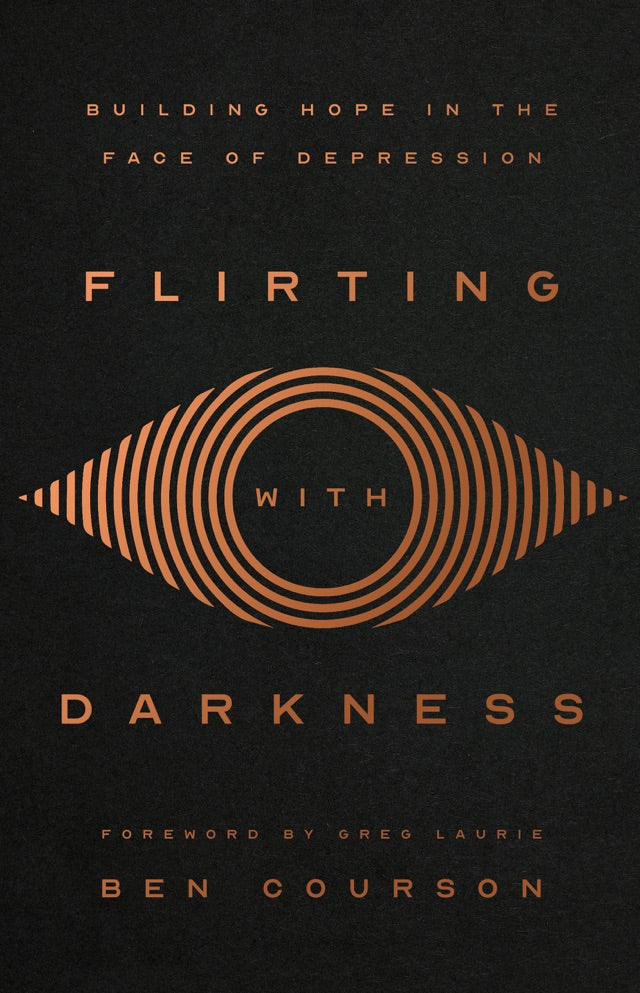 Flirting with Darkness: Building Hope in the Face of Depression