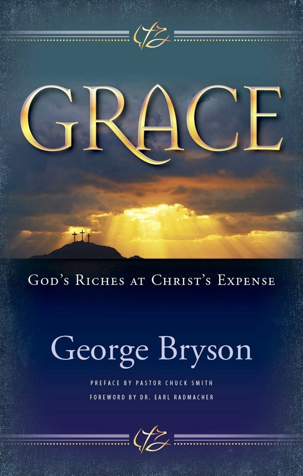 Grace: God's Riches at Christ's Expense