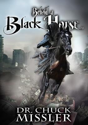 Behold a Black Horse: Economic Upheaval and Famine - Book