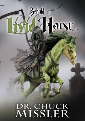 Behold a Livid Horse: Emergent Diseases and Biochemical Warfare - Book