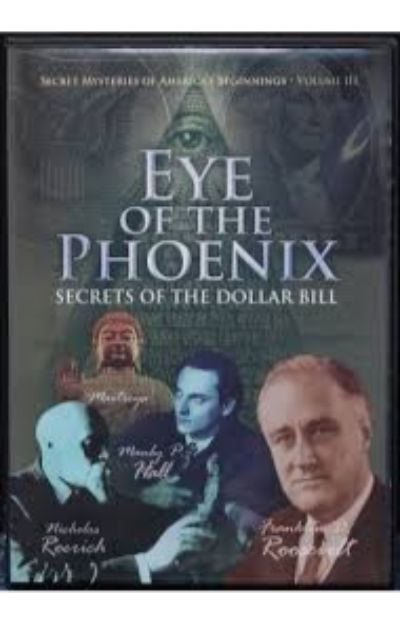 Secret Mysteries of America's Beginnings, Volume III:  Eye of the Pheonix