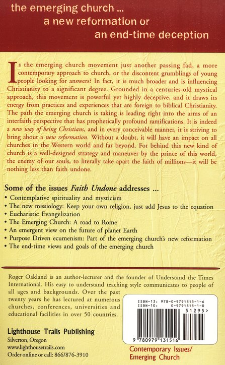 Faith Undone: The Emerging Church - A New Reformation or an End-Time Deception