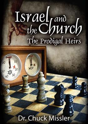 Israel and the Church: The Prodigal Heirs