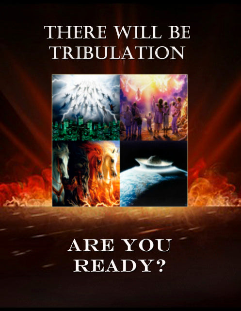 There Will Be Tribulation