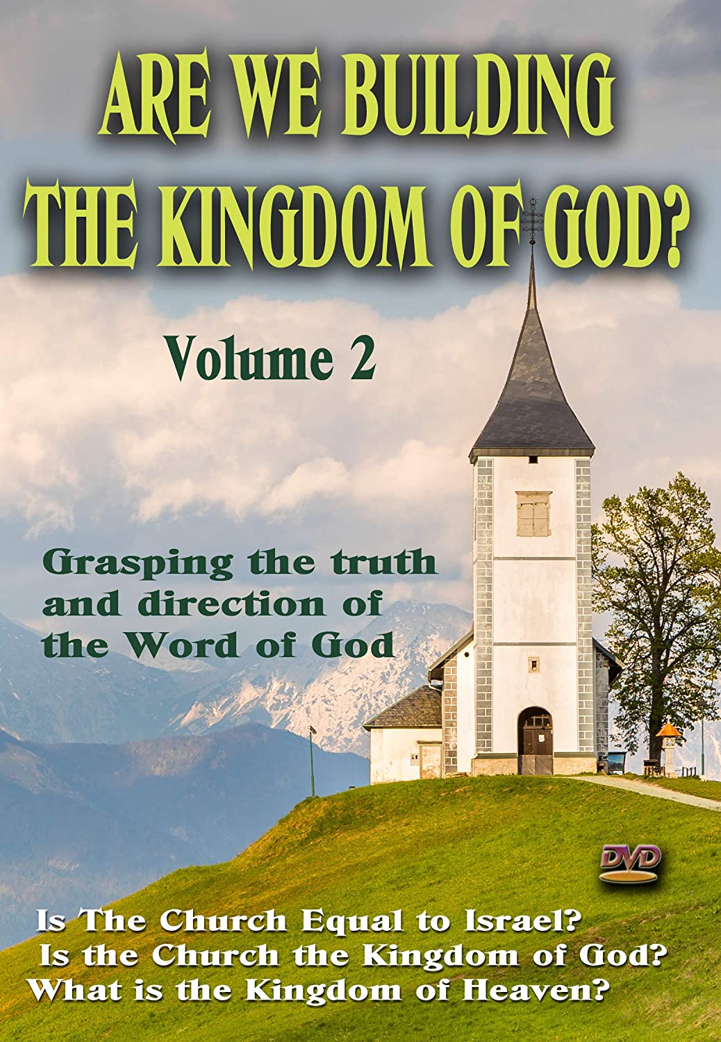 Are We Building the Kingdom of God, Vol. 2