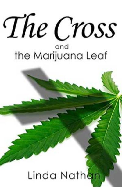 The Cross and the Marijuana Leaf - Booklet