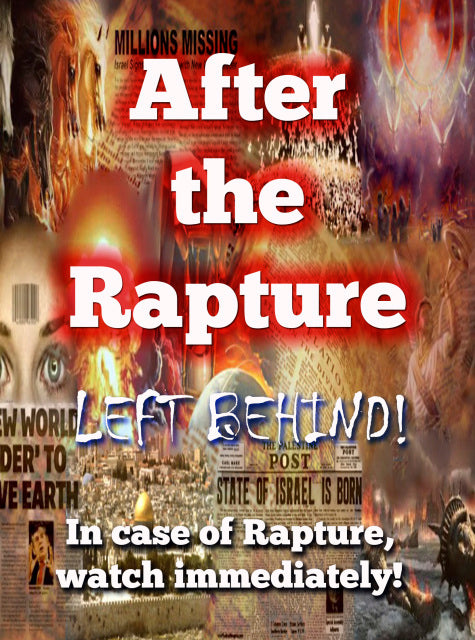 After the Rapture - Left Behind!