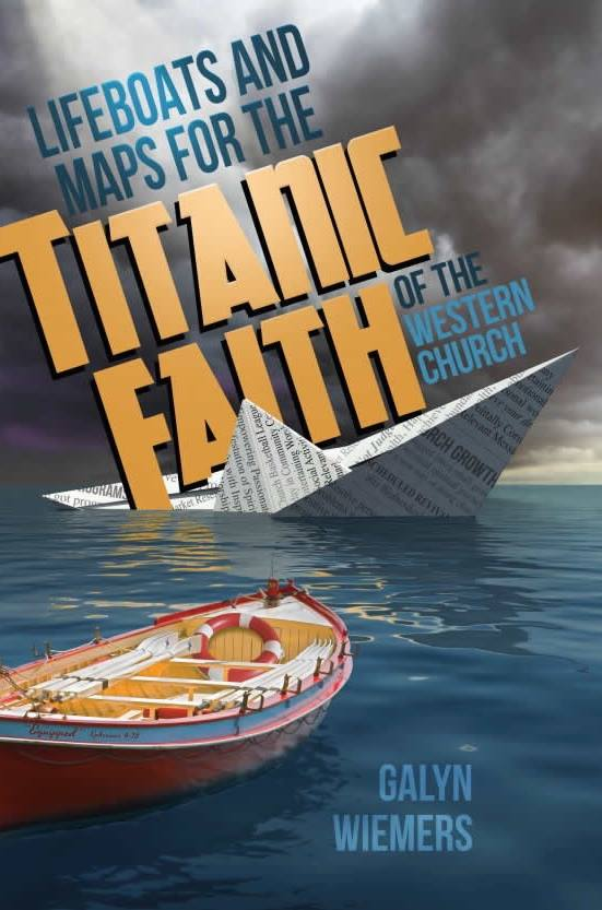 Lifeboats and Maps for the Titanic Faith of the Western Church