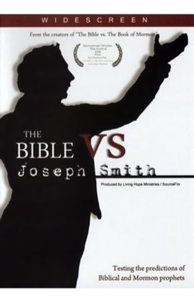The Bible vs. Joseph Smith