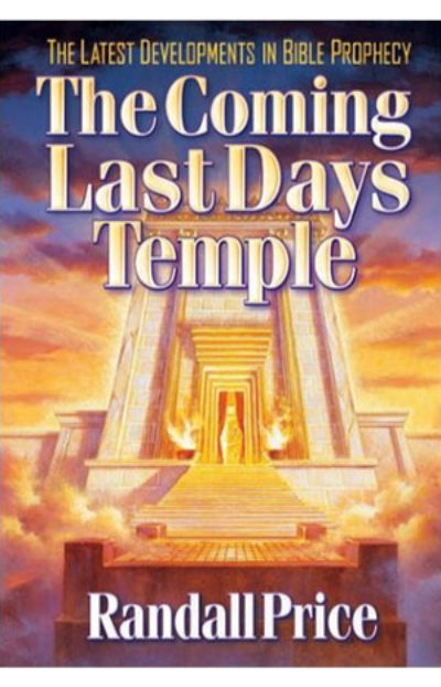 The Coming Last Days Temple