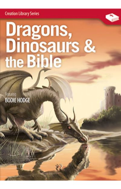 Dragons, Dinosaurs and the Bible